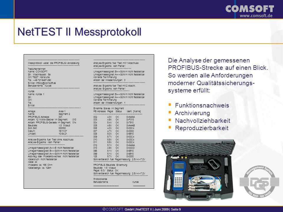 COMSOFT GmbH | NetTEST II | Juni 2009 | Seite 9 ********************************************************* Messprotokoll ueber die PROFIBUS-Verkabelung