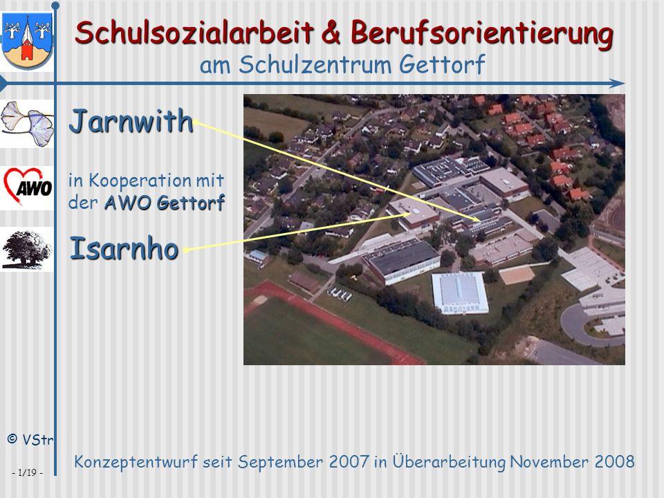 Schulsozialarbeit & Berufsorientierung am Schulzentrum Gettorf © VStr - 1/19 - Jarnwith Konzeptentwurf seit September 2007 in Überarbeitung November 2