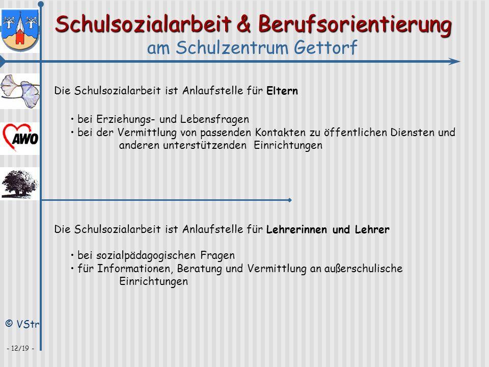 Schulsozialarbeit & Berufsorientierung am Schulzentrum Gettorf © VStr - 12/19 - Die Schulsozialarbeit ist Anlaufstelle für Eltern bei Erziehungs- und