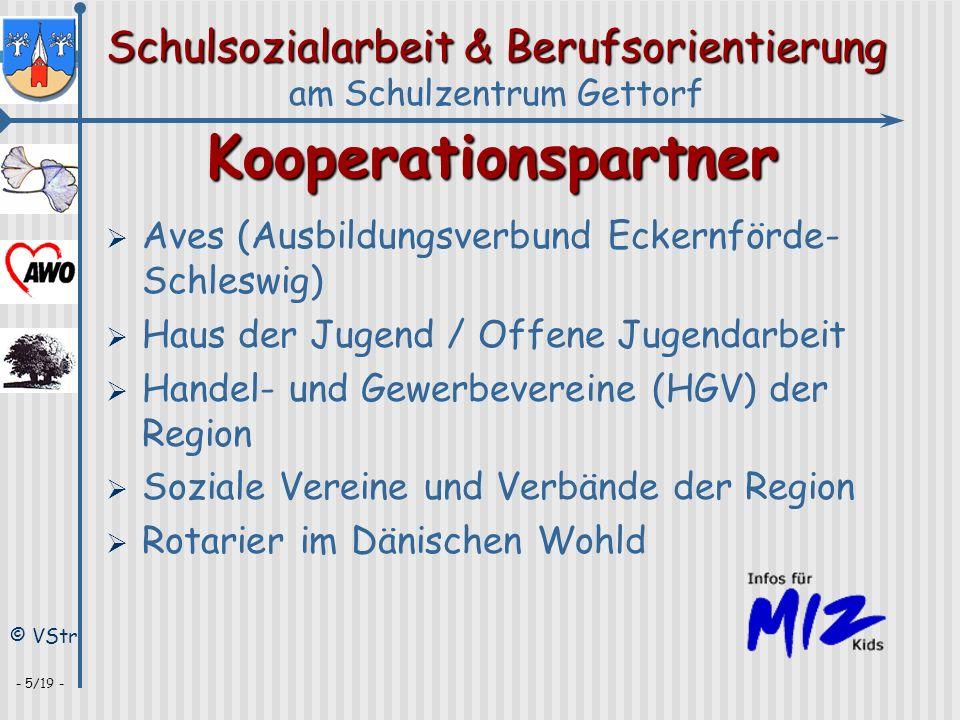 Schulsozialarbeit & Berufsorientierung am Schulzentrum Gettorf © VStr - 5/19 - Kooperationspartner Aves (Ausbildungsverbund Eckernförde- Schleswig) Ha
