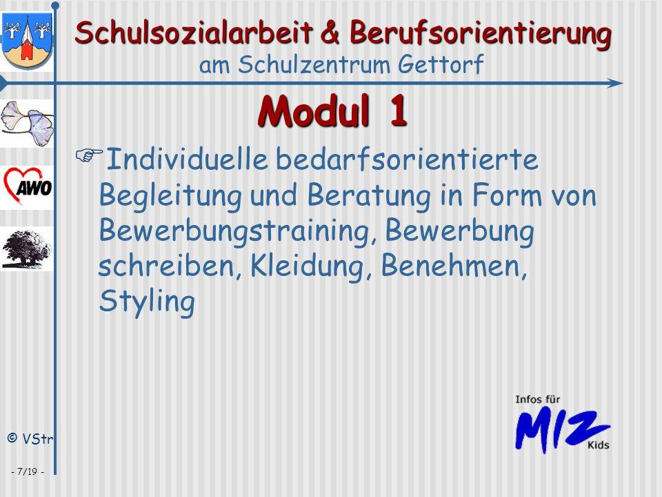 Schulsozialarbeit & Berufsorientierung am Schulzentrum Gettorf © VStr - 7/19 - Modul 1 Individuelle bedarfsorientierte Begleitung und Beratung in Form