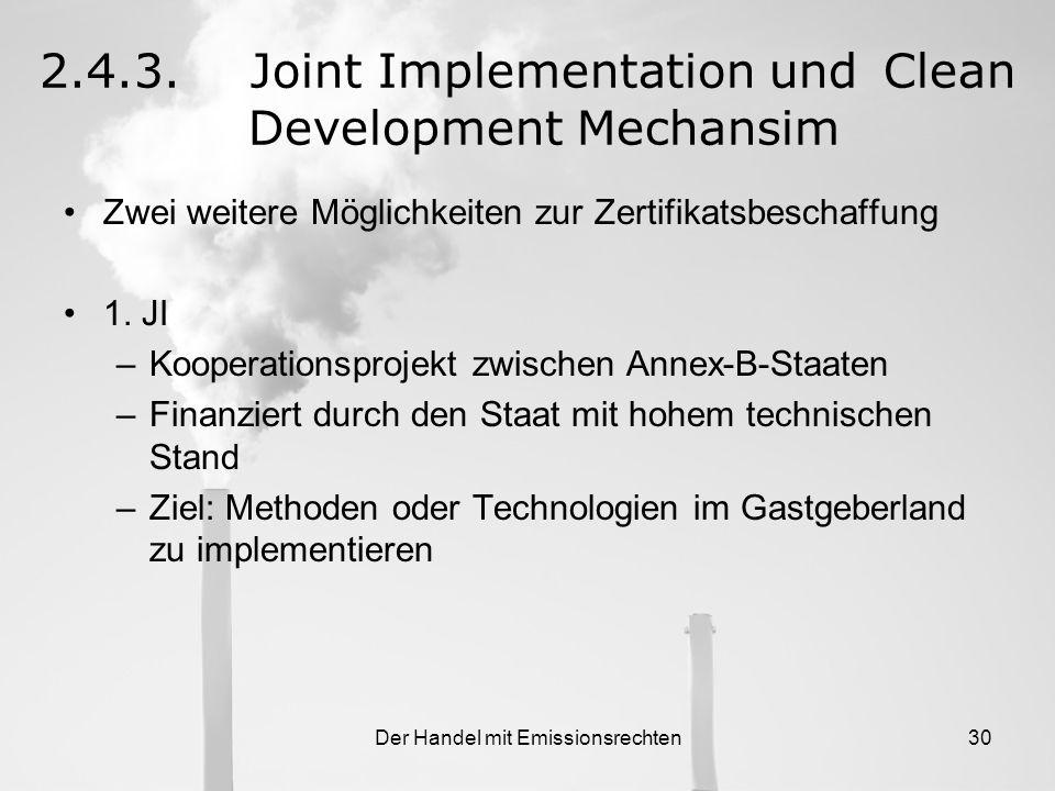 Der Handel mit Emissionsrechten29 Verteilung der 1.849 betroffenen Anlagen 1849 Anlagen = 1.485 mio Tonnen CO 2