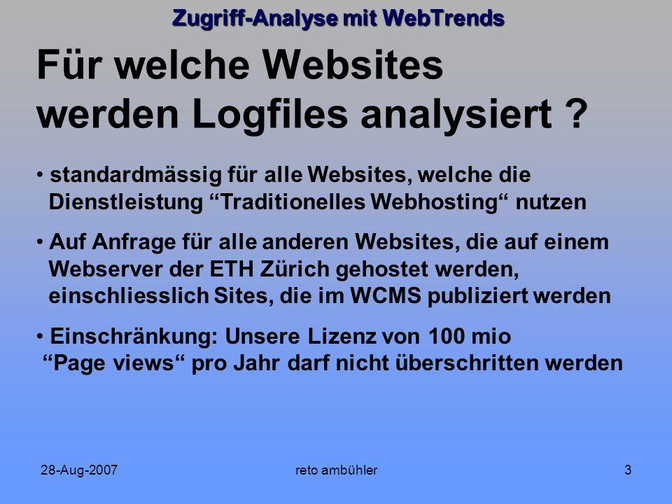 28-Aug-2007reto ambühler44 Zugriff-Analyse mit WebTrends - Report in Word