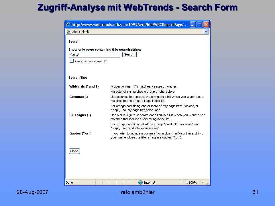 28-Aug-2007reto ambühler31 Zugriff-Analyse mit WebTrends - Search Form