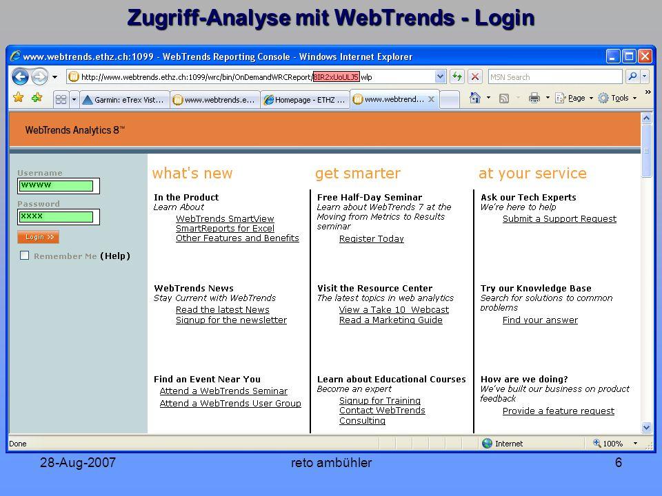 28-Aug-2007reto ambühler17 Zugriff-Analyse mit WebTrends - Visitors Dashboard