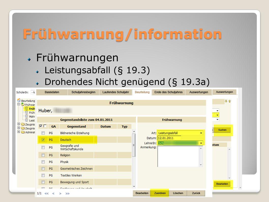 Frühwarnung/information Frühwarnungen Leistungsabfall (§ 19.3) Drohendes Nicht genügend (§ 19.3a)