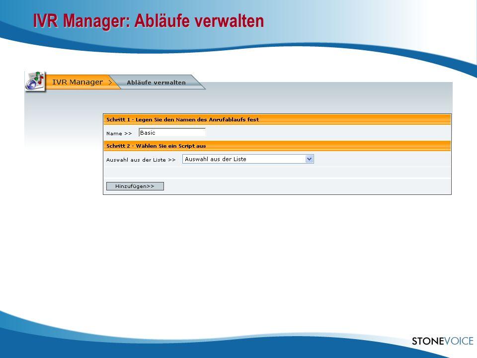 IVR Manager: Abläufe verwalten