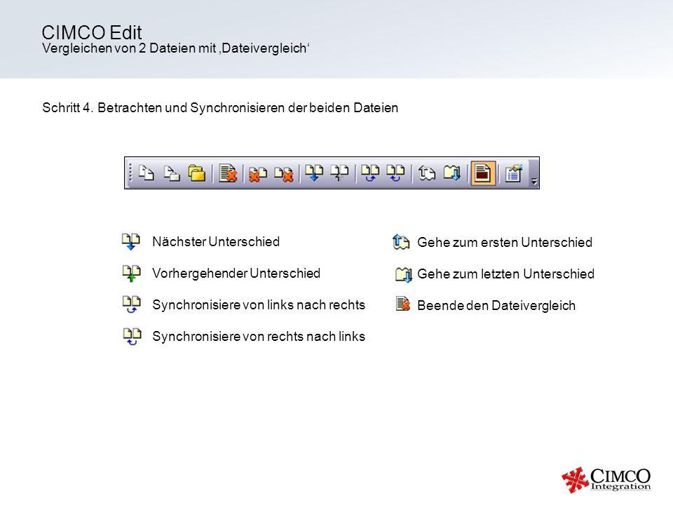 Vergleichen von 2 Dateien mit Dateivergleich CIMCO Edit Schritt 4. Betrachten und Synchronisieren der beiden Dateien Nächster Unterschied Vorhergehend