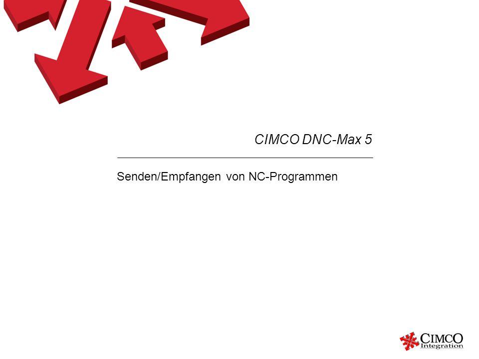 Senden/Empfangen von NC-Programmen CIMCO DNC-Max 5