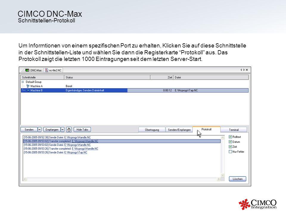 Schnittstellen-Protokoll CIMCO DNC-Max Um Informtionen von einem spezifischen Port zu erhalten, Klicken Sie auf diese Schnittstelle in der Schnittstel