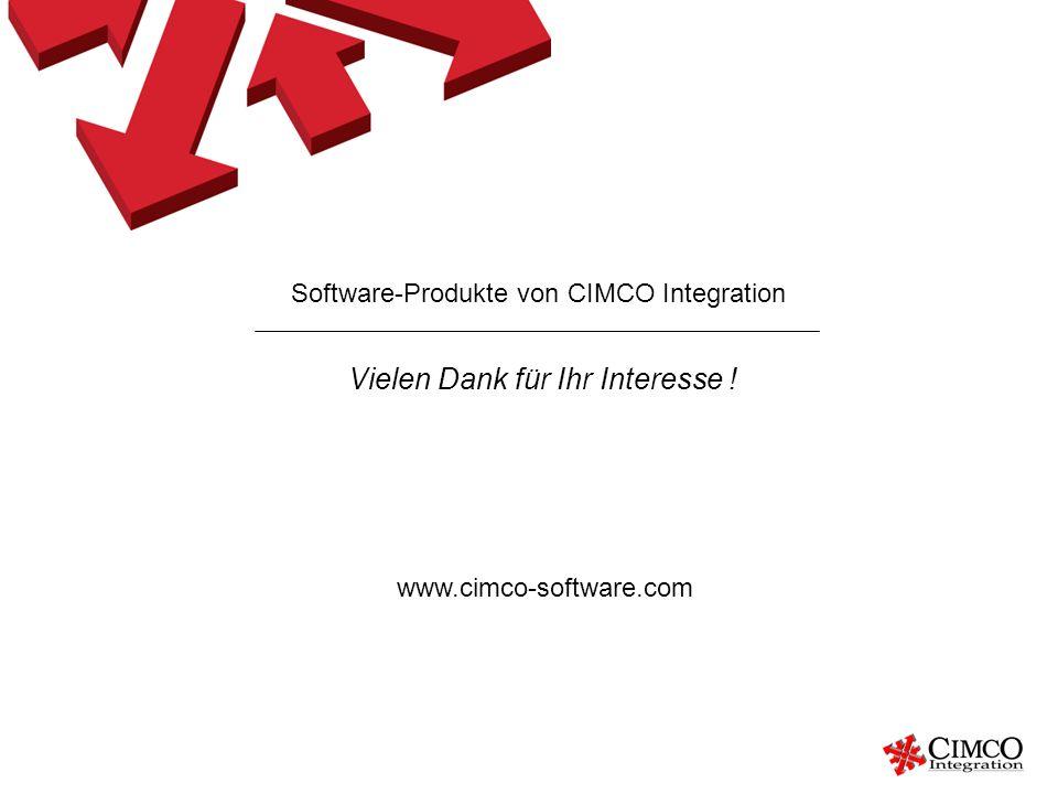 Software-Produkte von CIMCO Integration Vielen Dank für Ihr Interesse ! www.cimco-software.com