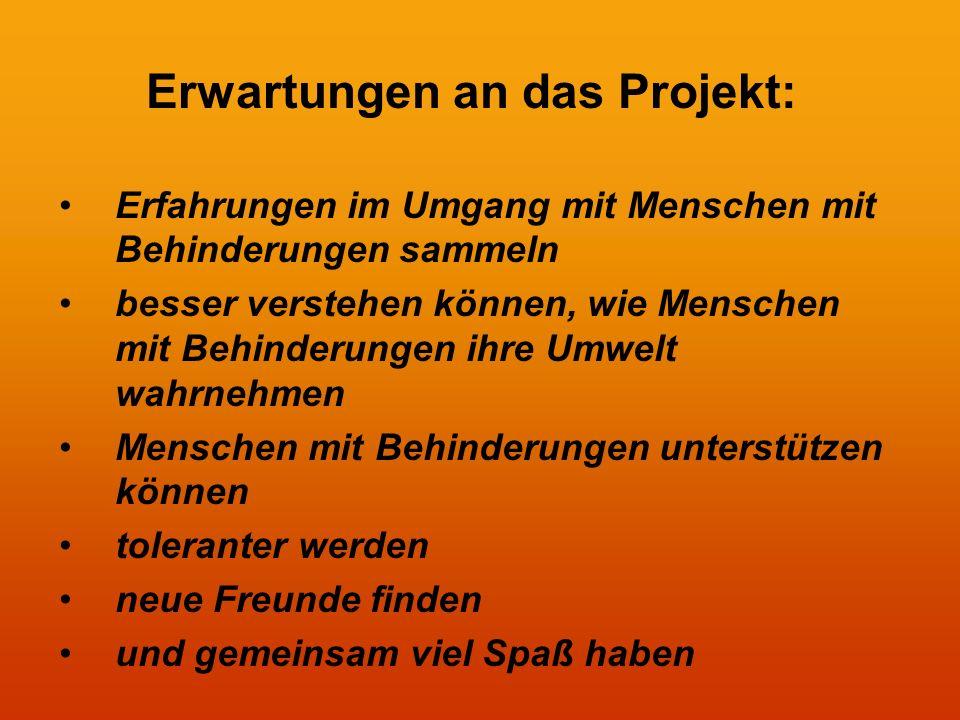 Vorbereitung Bisher haben wir… Erwartungen an das Projekt formuliert.
