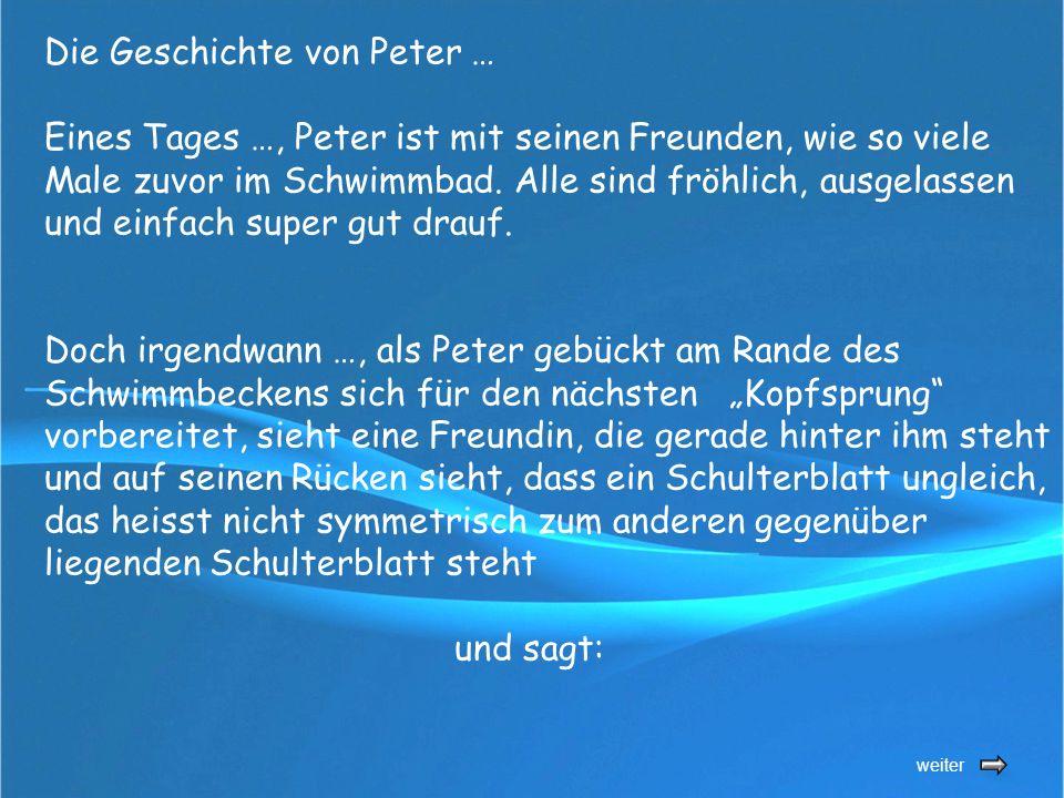 weiter Die Geschichte von Peter … Eines Tages …, Peter ist mit seinen Freunden, wie so viele Male zuvor im Schwimmbad.