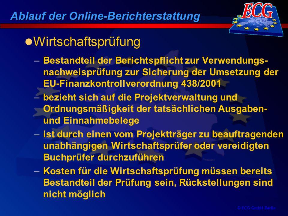© ECG GmbH Berlin –Bestandteil der Berichtspflicht zur Verwendungs- nachweisprüfung zur Sicherung der Umsetzung der EU-Finanzkontrollverordnung 438/20