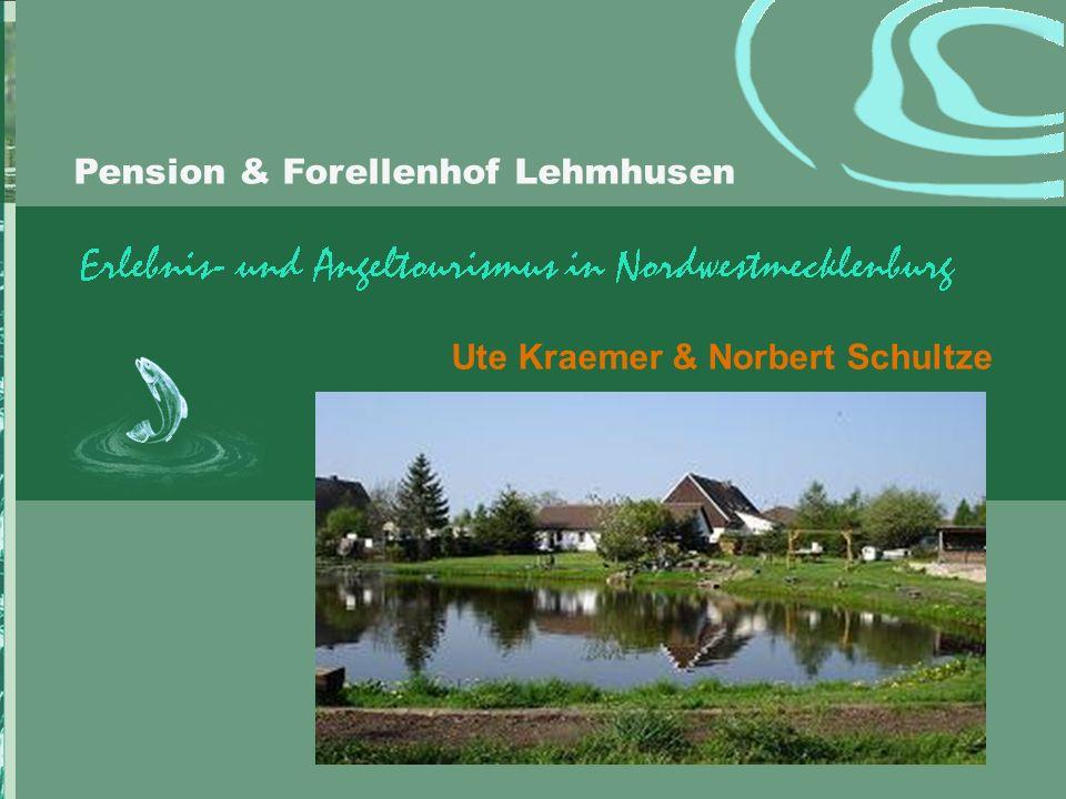 Pension & Forellenhof Lehmhusen Ute Kraemer & Norbert Schultze