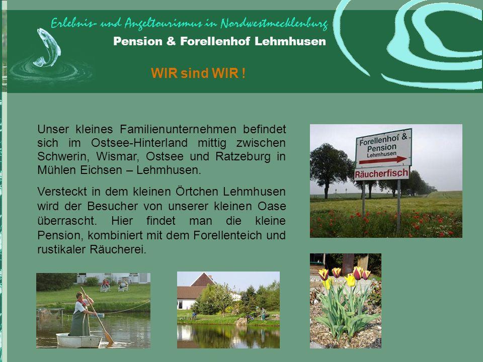 Pension & Forellenhof Lehmhusen WIR sind WIR .