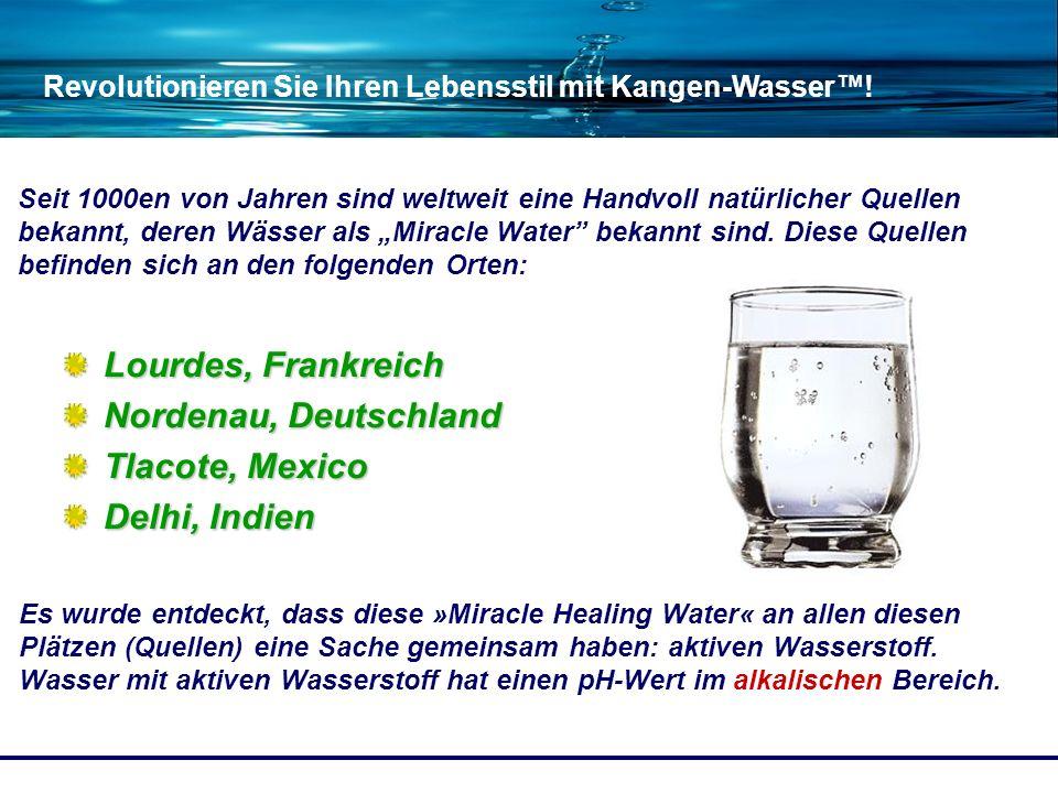 Revolutionieren Sie Ihren Lebensstil mit Kangen-Wasser! Seit 1000en von Jahren sind weltweit eine Handvoll natürlicher Quellen bekannt, deren Wässer a