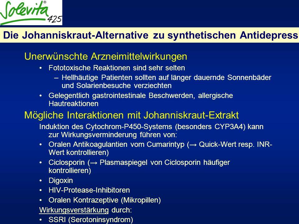Die Johanniskraut-Alternative zu synthetischen Antidepressiva Unerwünschte Arzneimittelwirkungen Fototoxische Reaktionen sind sehr selten –Hellhäutige
