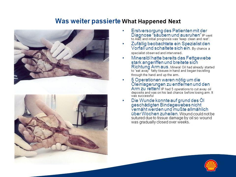 Was weiter passierte What Happened Next Erstversorgung des Patienten mit der Diagnose säubern und ausruhen IP went to A&E and initial prognosis was ke