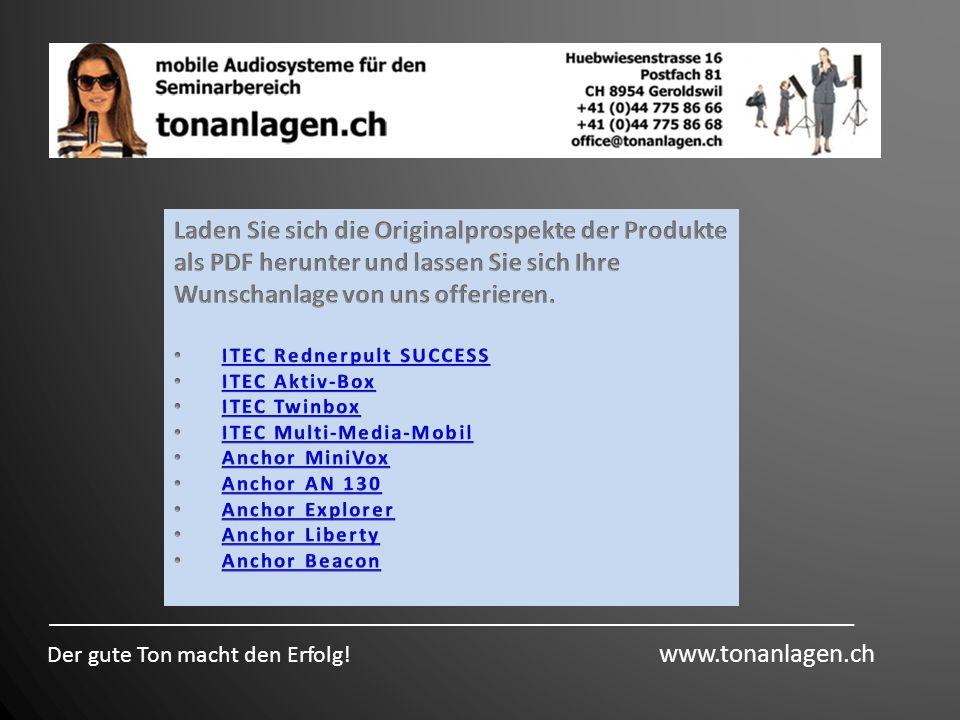 Der gute Ton macht den Erfolg! www.tonanlagen.ch