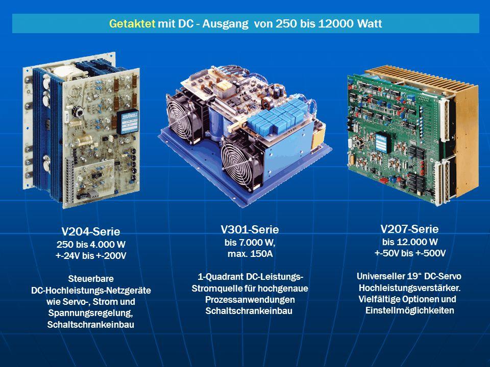 V204-Serie 250 bis 4.000 W +-24V bis +-200V Steuerbare DC-Hochleistungs-Netzgeräte wie Servo-, Strom und Spannungsregelung, Schaltschrankeinbau V207-S