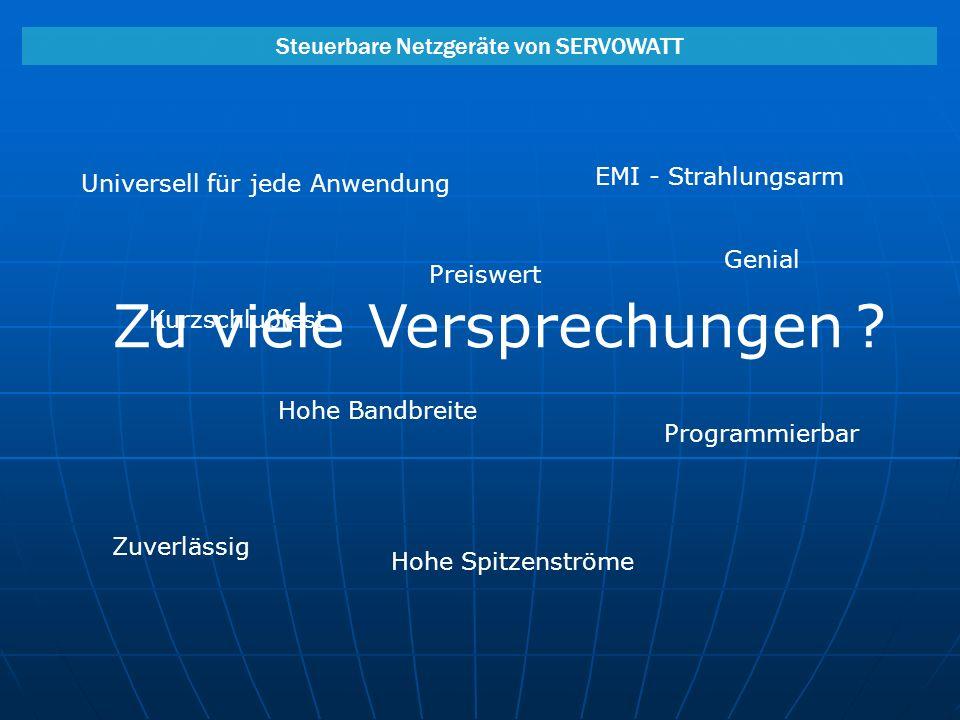 Steuerbare Netzgeräte von SERVOWATT - Weltweit im Einsatz