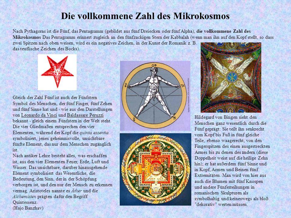 Nach Pythagoras ist die Fünf, das Pentagramm (gebildet aus fünf Dreiecken oder fünf Alpha), die vollkommene Zahl des Mikrokosmos Das Pentagramm erinnert zugleich an den fünfzackigen Stern der Kabbalah (wenn man ihn auf den Kopf stellt, so dass zwei Spitzen nach oben weisen, wird es ein negatives Zeichen, in der Kunst der Romanik z.