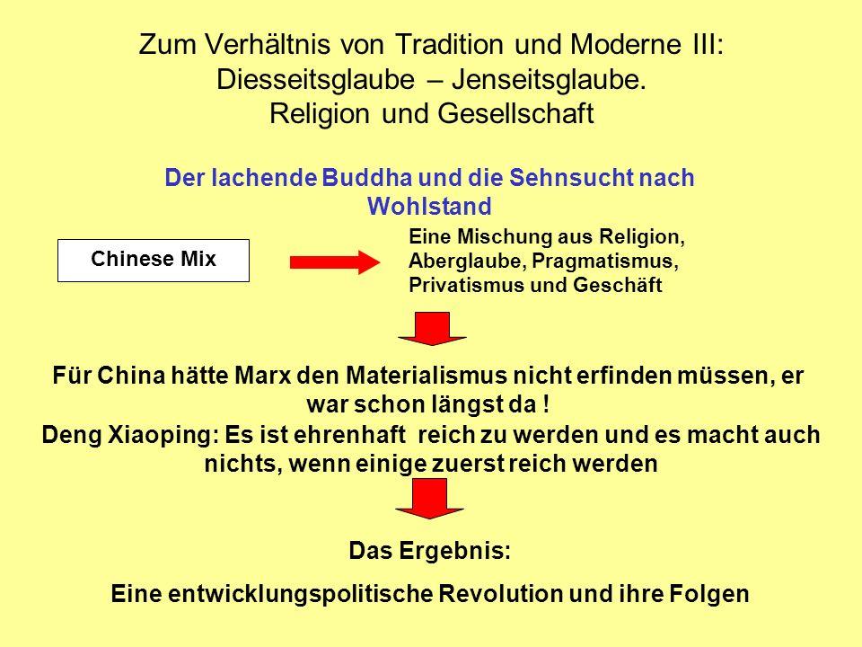 Zum Verhältnis von Tradition und Moderne III: Diesseitsglaube – Jenseitsglaube. Religion und Gesellschaft Eine Mischung aus Religion, Aberglaube, Prag