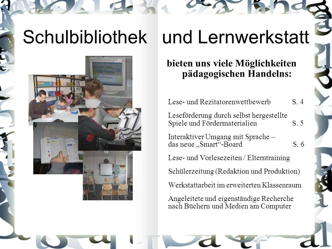 bieten uns viele Möglichkeiten pädagogischen Handelns: Lese- und Rezitatorenwettbewerb S.