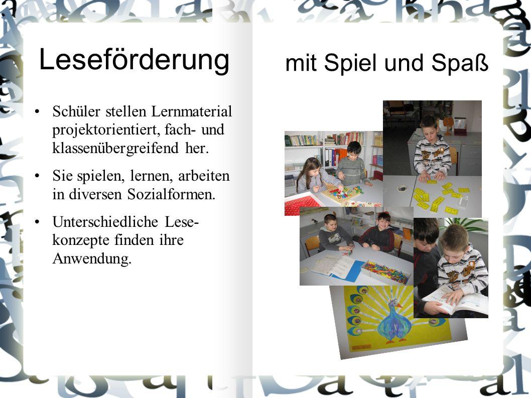 Leseförderung mit Spiel und Spaß Schüler stellen Lernmaterial projektorientiert, fach- und klassenübergreifend her.