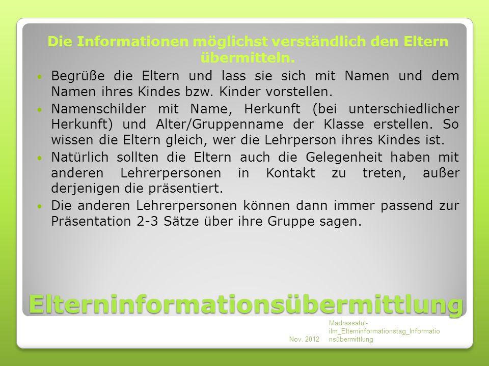 Elterninformationsübermittlung Die Informationen möglichst verständlich den Eltern übermitteln.