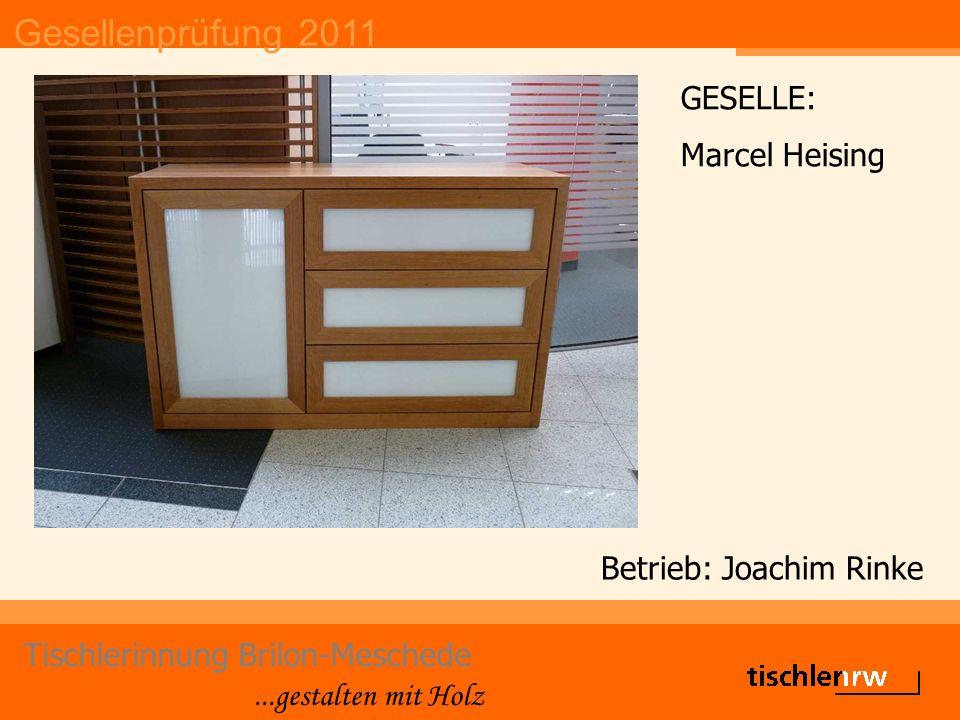 Gesellenprüfung 2011 Tischlerinnung Brilon-Meschede...gestalten mit Holz Betrieb: Heiner Hüpping GESELLE: Jürgen Hoffmann