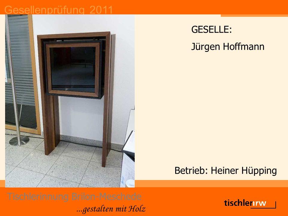Gesellenprüfung 2011 Tischlerinnung Brilon-Meschede...gestalten mit Holz Die Gute Form