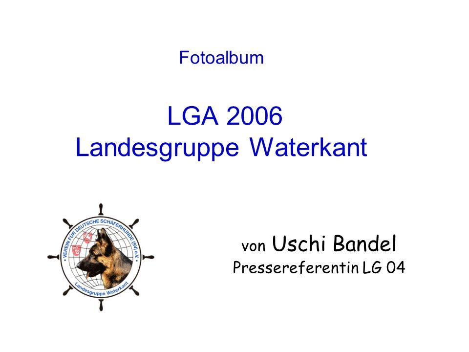 Fotoalbum LGA 2006 Landesgruppe Waterkant von Uschi Bandel Pressereferentin LG 04