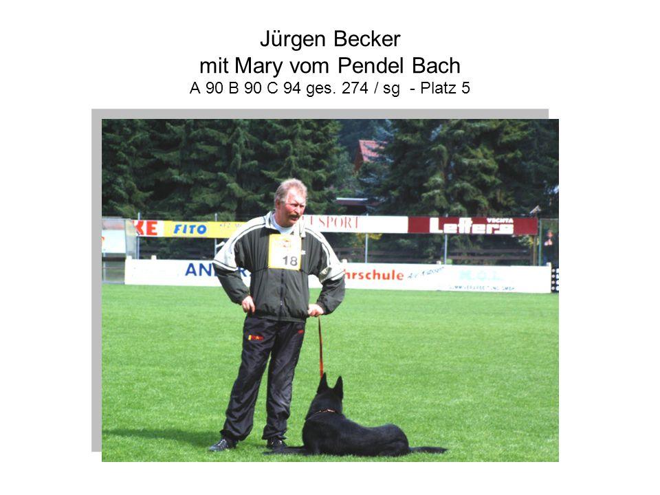 Jürgen Becker mit Mary vom Pendel Bach A 90 B 90 C 94 ges. 274 / sg - Platz 5