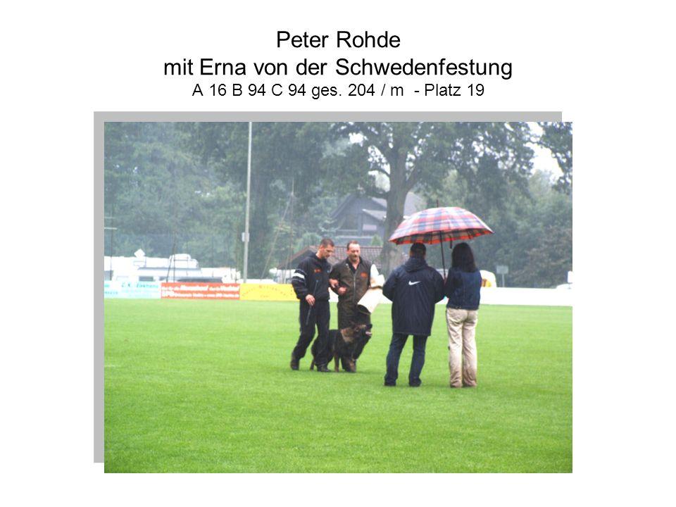 Peter Rohde mit Erna von der Schwedenfestung A 16 B 94 C 94 ges. 204 / m - Platz 19