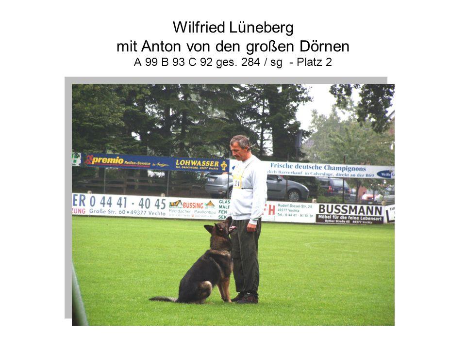 Wilfried Lüneberg mit Anton von den großen Dörnen A 99 B 93 C 92 ges. 284 / sg - Platz 2
