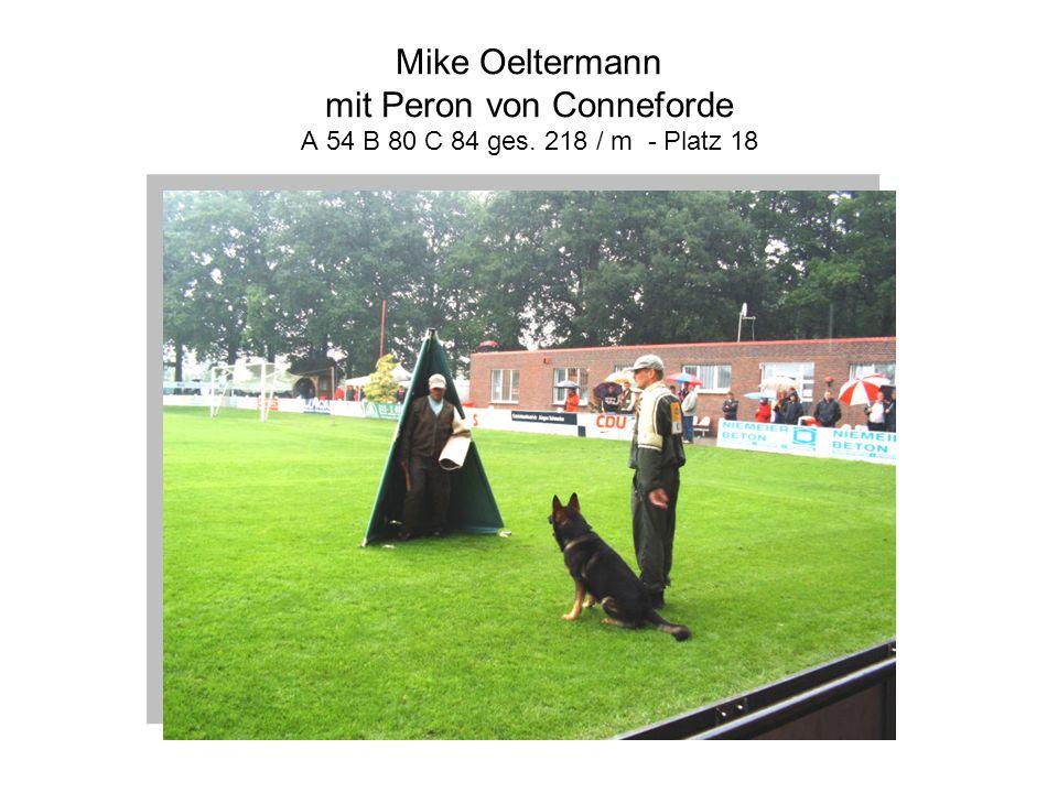 Mike Oeltermann mit Peron von Conneforde A 54 B 80 C 84 ges. 218 / m - Platz 18
