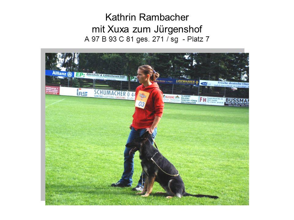 Kathrin Rambacher mit Xuxa zum Jürgenshof A 97 B 93 C 81 ges. 271 / sg - Platz 7