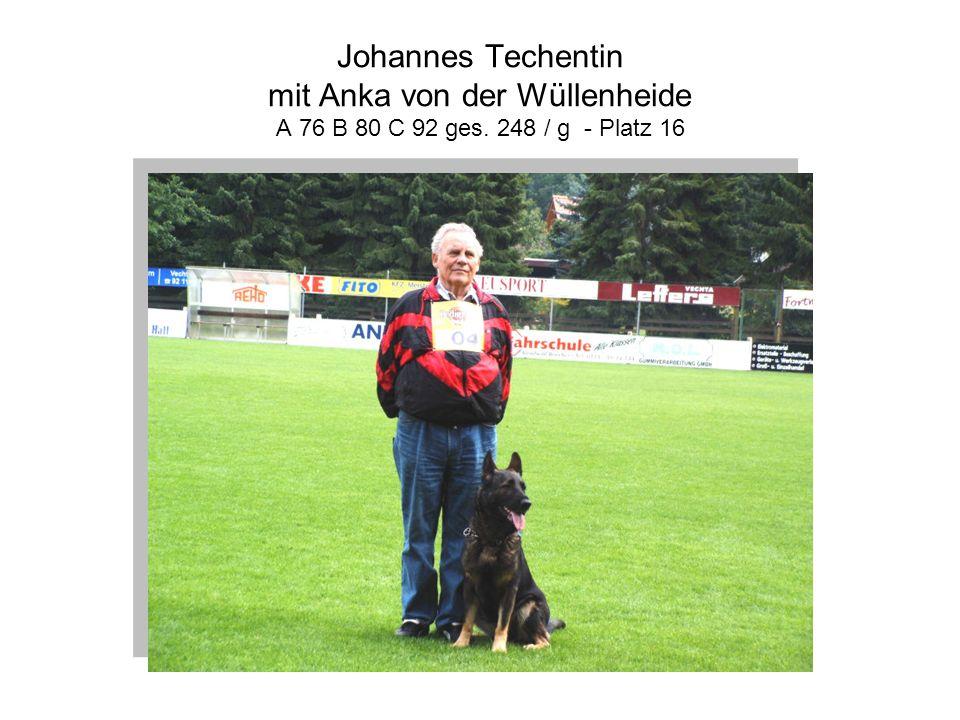 Johannes Techentin mit Anka von der Wüllenheide A 76 B 80 C 92 ges. 248 / g - Platz 16
