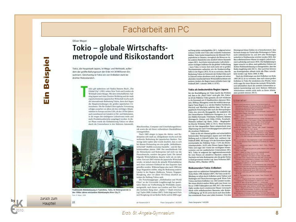 Erzb. St.-Angela-Gymnasium 8 Facharbeit am PC by 2010 Ein Beispiel zurück zum Hauptteil