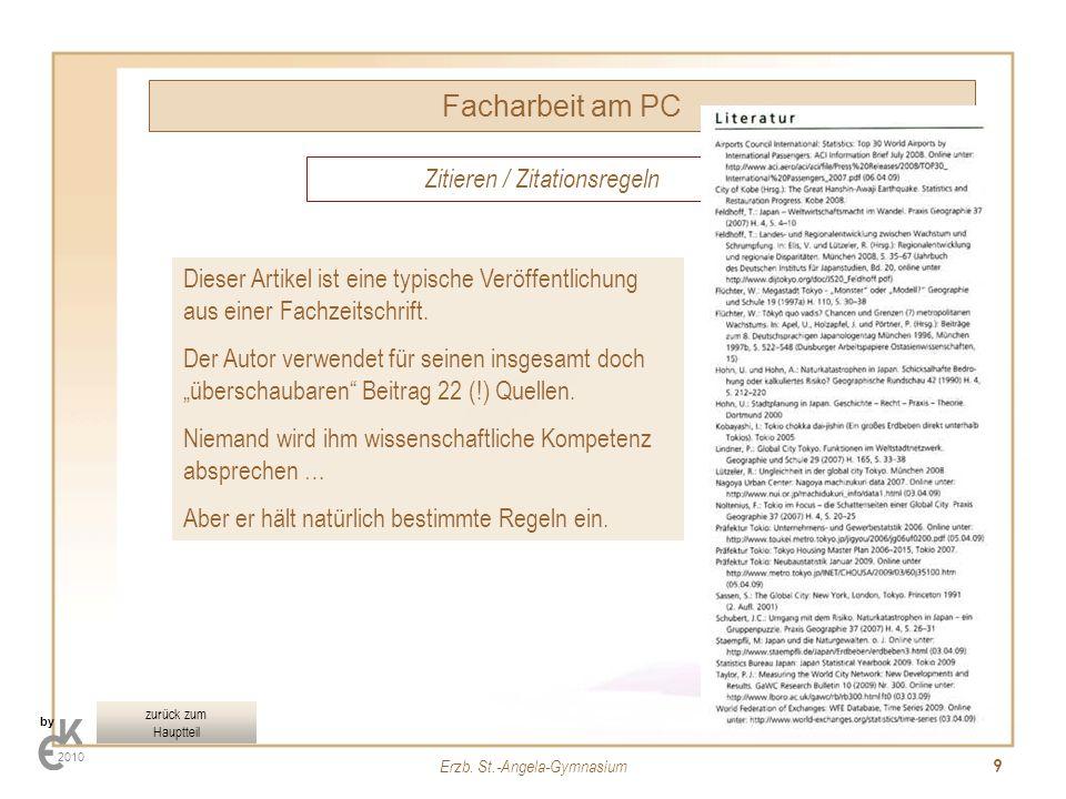 Erzb. St.-Angela-Gymnasium 9 Zitieren / Zitationsregeln Facharbeit am PC by 2010 Dieser Artikel ist eine typische Veröffentlichung aus einer Fachzeits