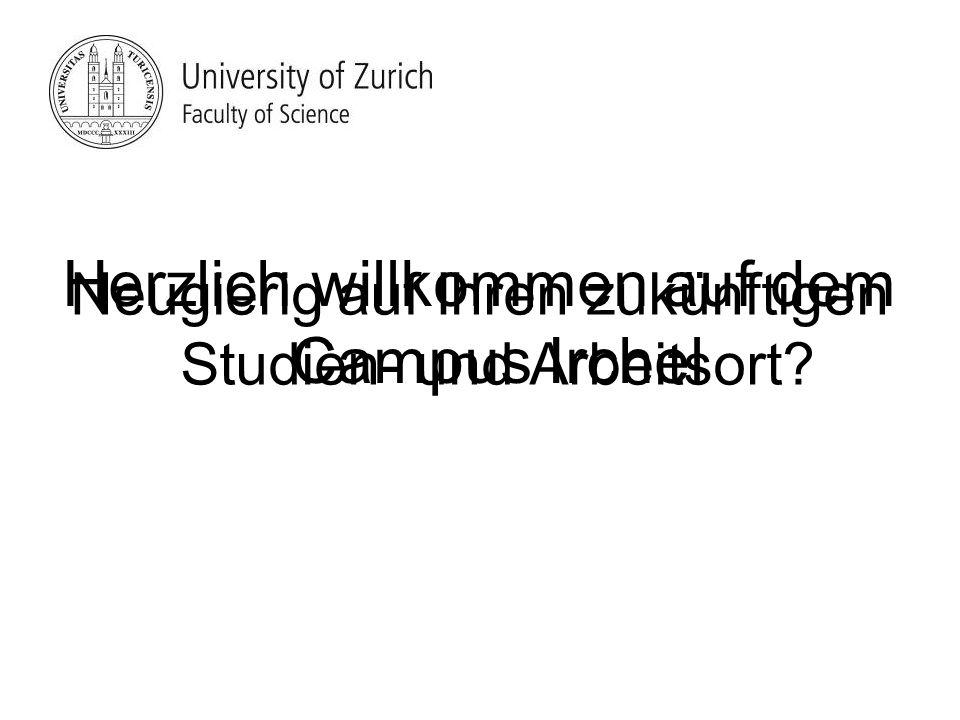 Neugierig auf Ihren zukünftigen Studien- und Arbeitsort? Herzlich willkommen auf dem Campus Irchel