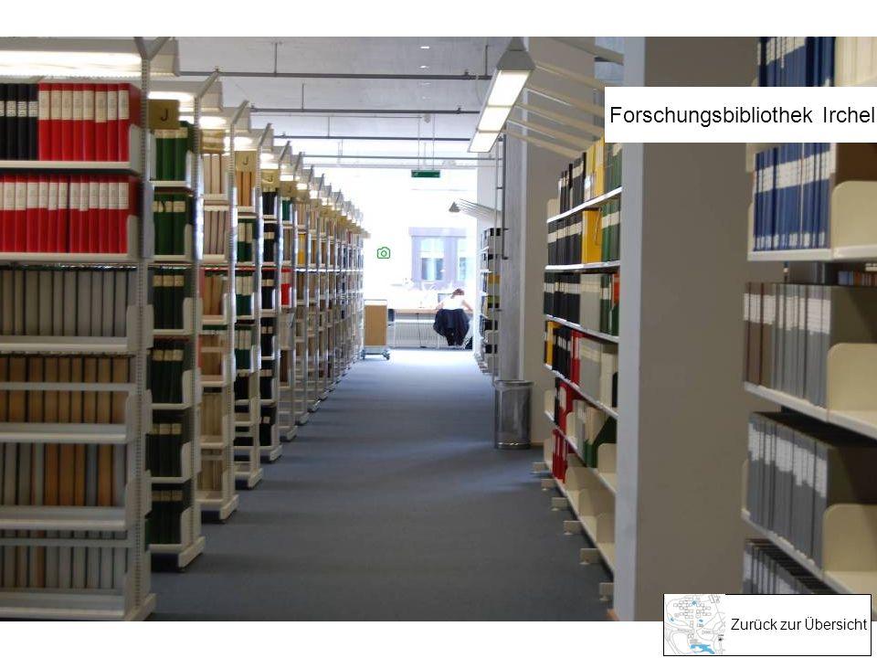 Zurück zur Übersicht Forschungsbibliothek Irchel