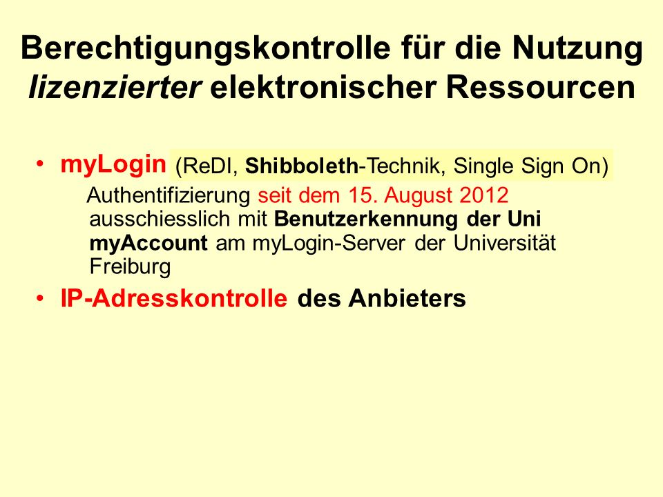 myLogin (ReDI, Shibboleth-Technik, Single Sign On) Authentifizierung seit dem 15.