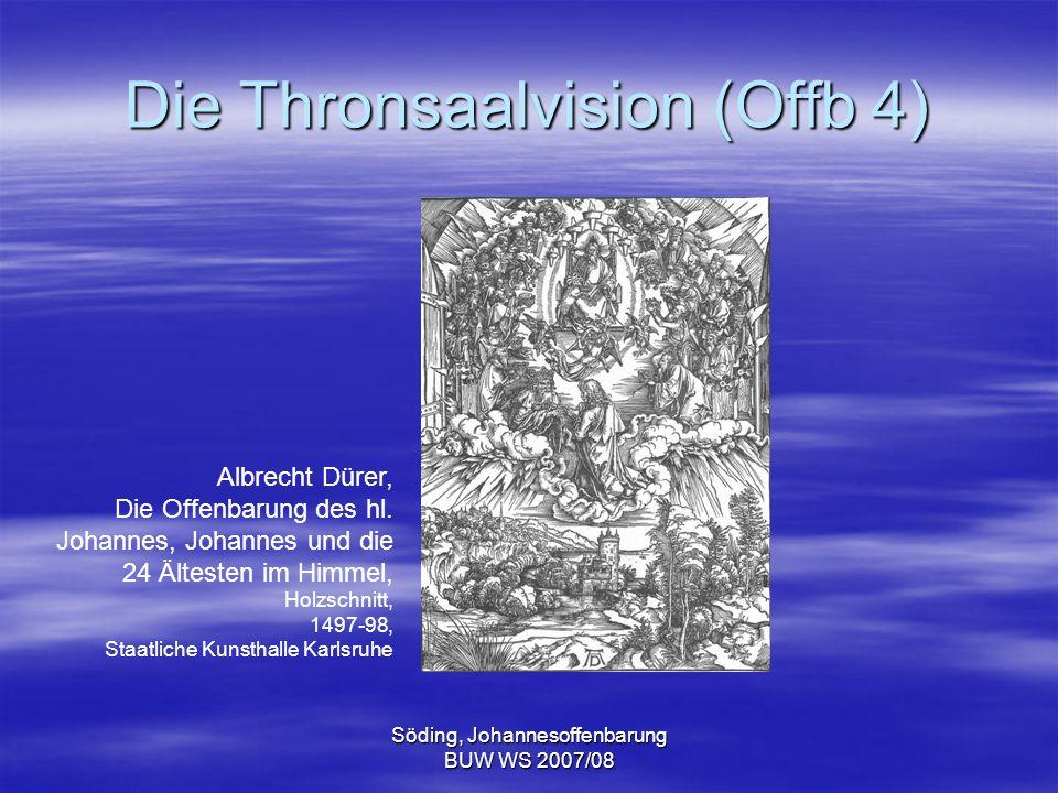 Söding, Johannesoffenbarung BUW WS 2007/08 Die Thronsaalvision (Offb 4) Albrecht Dürer, Die Offenbarung des hl. Johannes, Johannes und die 24 Ältesten