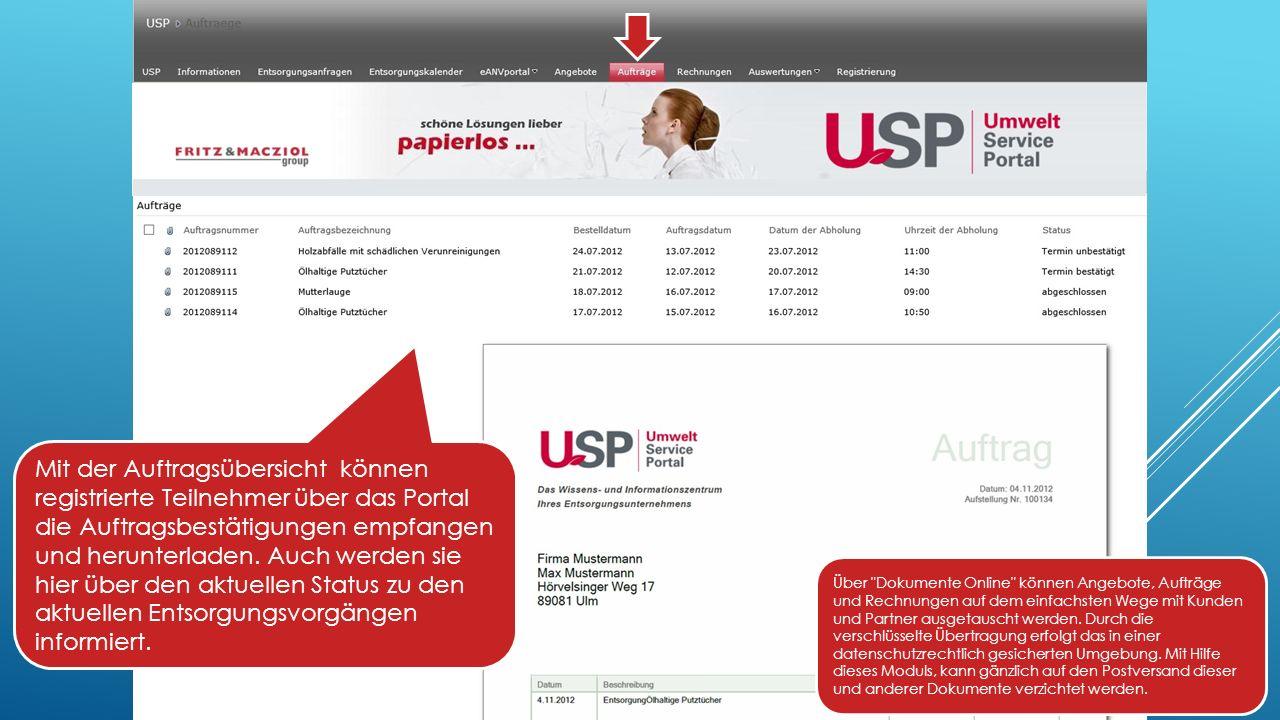 Mit der Auftragsübersicht können registrierte Teilnehmer über das Portal die Auftragsbestätigungen empfangen und herunterladen.