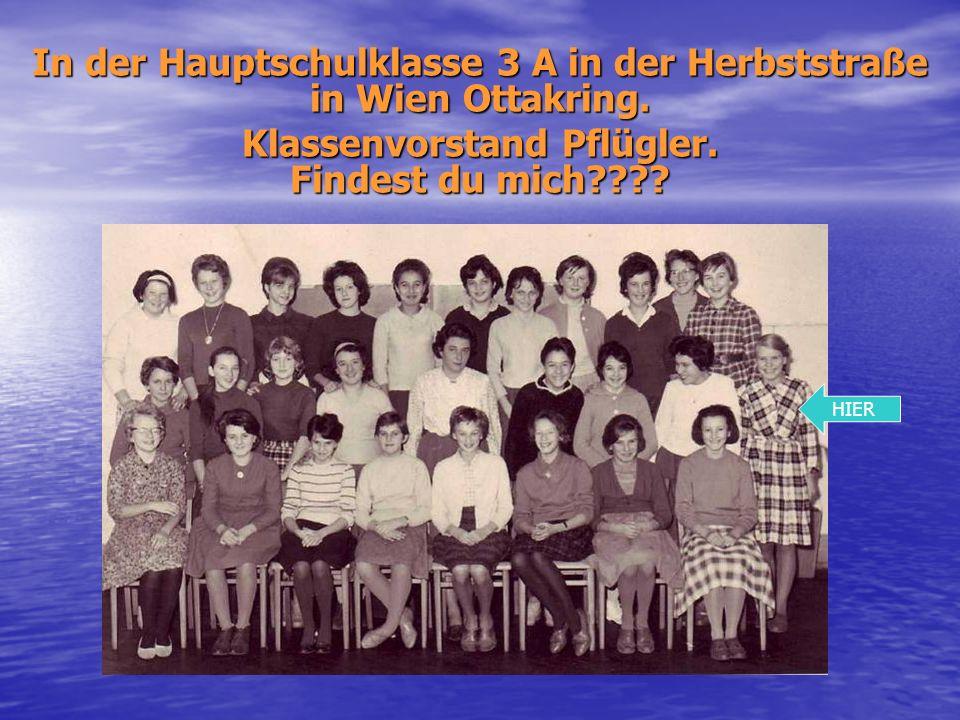 Hier bei der Kommunion in der Kirche Maria Namen im 16. Bezirk in der Hasnerstraße, wo ich später im Jänner 1968 auch geheiratet habe. Danach wurde di