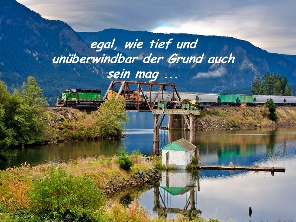 und dass Freundschaft, Respekt und Liebe immer Brücken bauen kann...