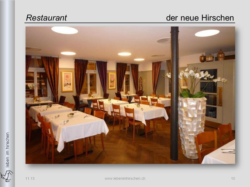 leben im hirschen Restaurantder neue Hirschen 11.13www.lebenimhirschen.ch10